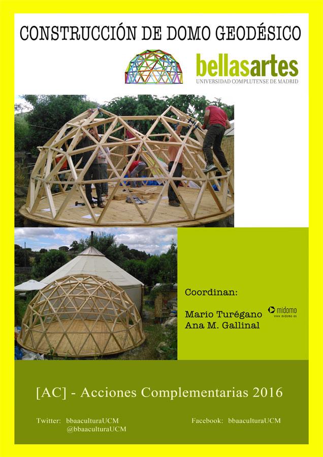 Curso de construcción de un domo geodésico en la Facultad de Bellas ...